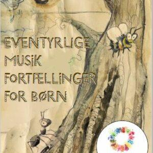 Naturlaboratoriet: Eventyrlige musikfortællinger